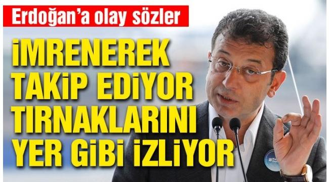 İmamoğlundan Erdoğana: Bana içten içe sempati duyduğunun farkındayım